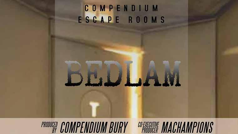 Compendium: Bedlam (Bury)