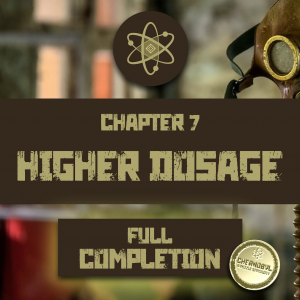 Chernobyl Chapter 7 Higher Dosage: Complete