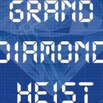 Escape from Home: Grand Diamond Heist (Play at Home)