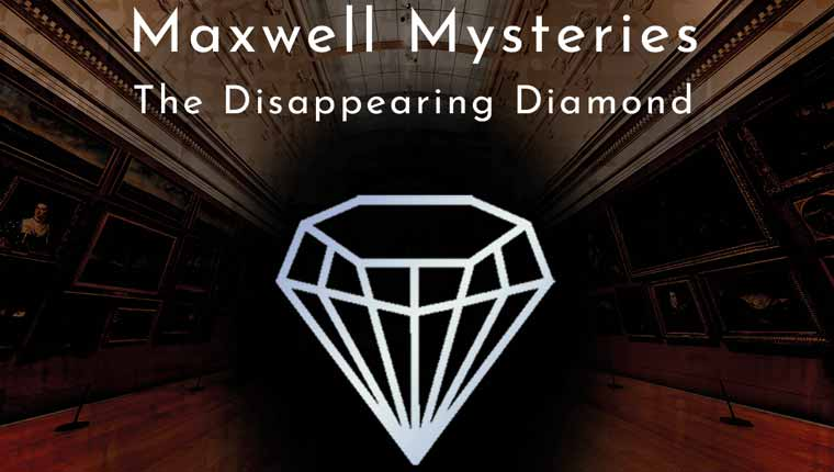 Paradox Parlours: Maxwell Mysteries - The Disappearing Diamond (Play at Home)