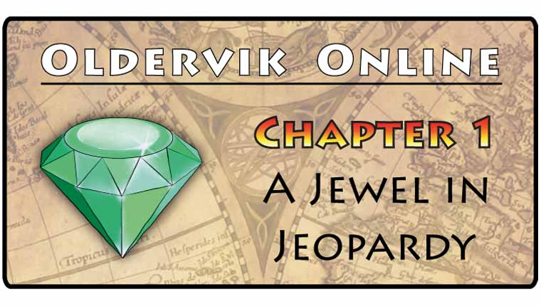 CoDecode: Oldervik Online: Chapter 1 - A Jewel In Jeopardy (Play at home)
