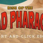 Hourglass Escapes: The Rise of the Mad Pharaoh (Play at Home)