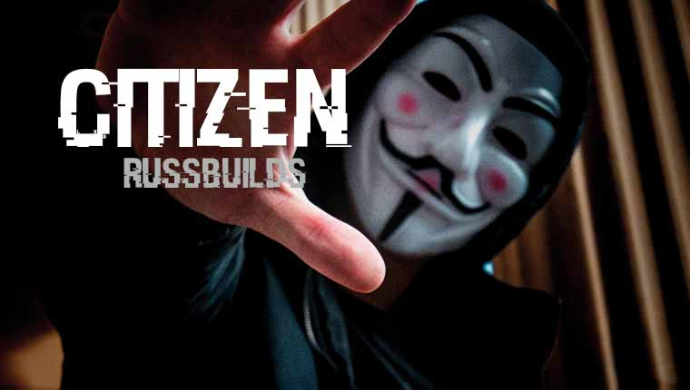 Russ Builds: Citizen (Play at Home)