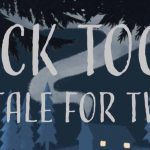 Tick Tock: A Tale for Two (Play at Home)