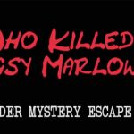 Great Scott Escapes: Who Killed Bugsy Marlowe (Play at Home)