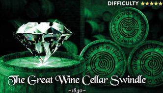 Escape Peterborough: The Great Wine Cellar Swindle (Peterborough)